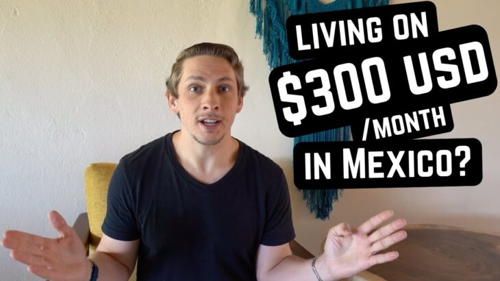 I want to live in Mexico. How much money do I need?