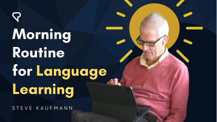 Morning Routine for Language Learning